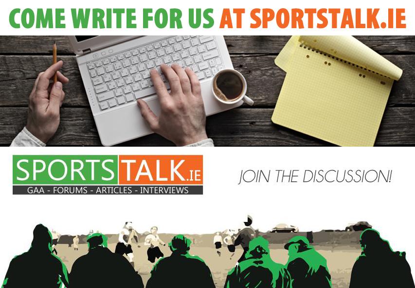 Write for Us - Sportstalk ie GAA | Club Football & Hurling | Camogie